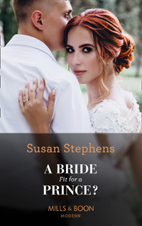 susan stephens' a bride fit for a prince?