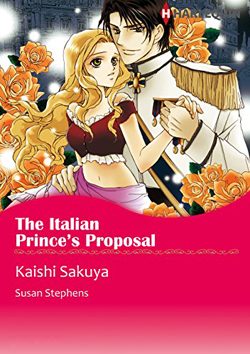 Susan Stephens' The Italian Prince's Proposal Manga